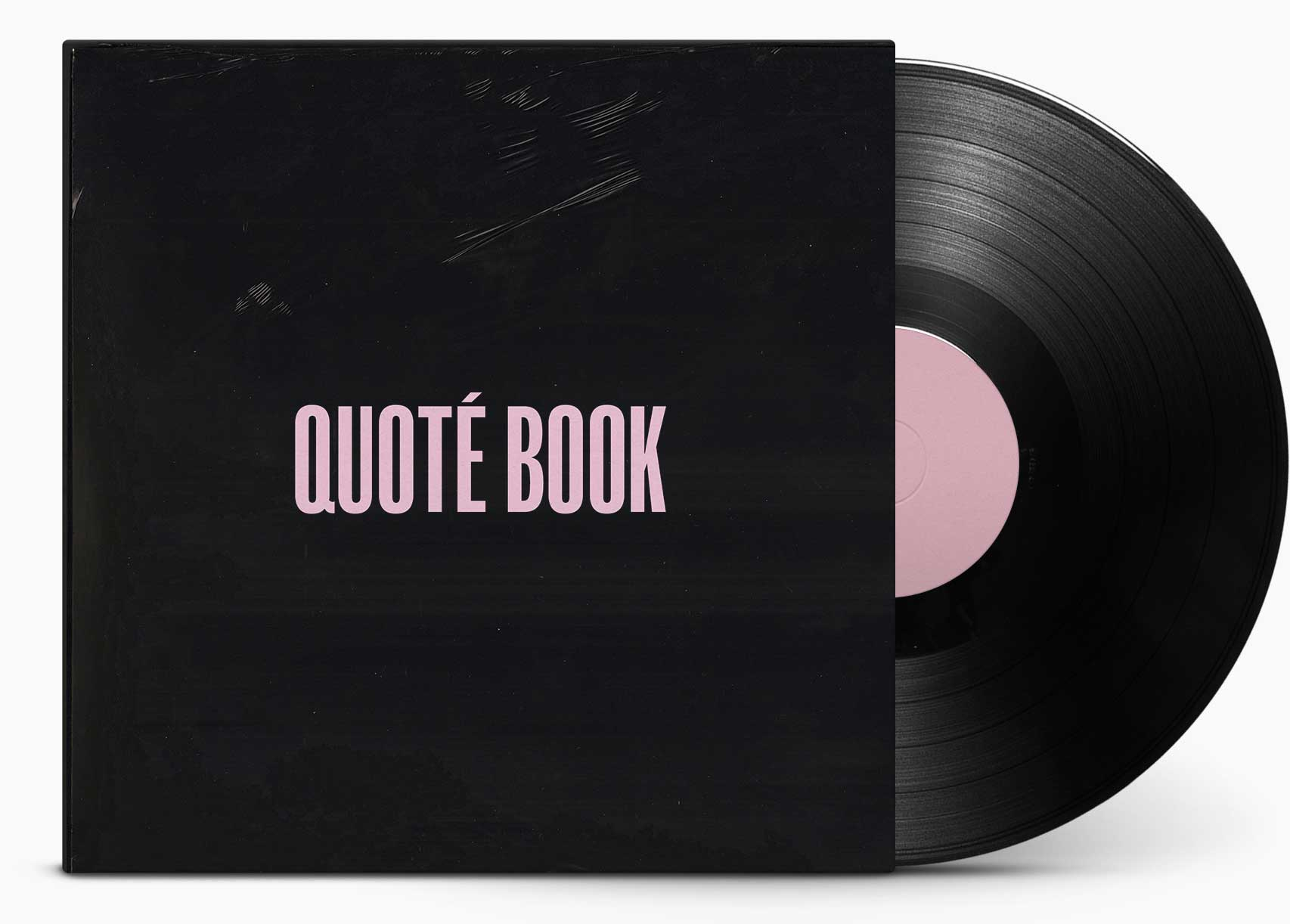 Front of Quote Book as Record Sleeve with Vinyl